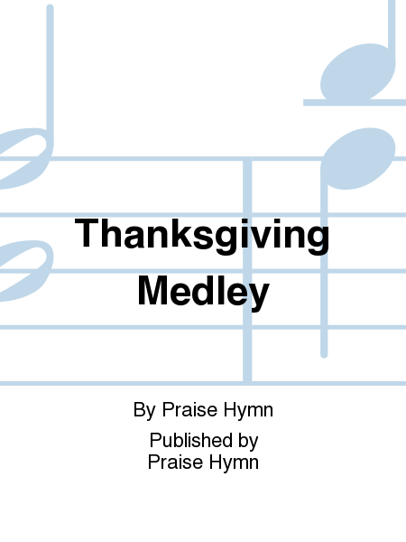 Thanksgiving Medley