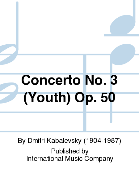 Concerto No. 3 (Youth) Op. 50