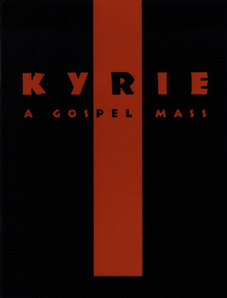 Kyrie - A Gospel Mass (leaders package)