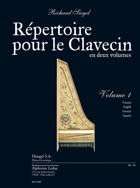 Repertoire Pour Le Clavecin Volume 1 - Clavecin