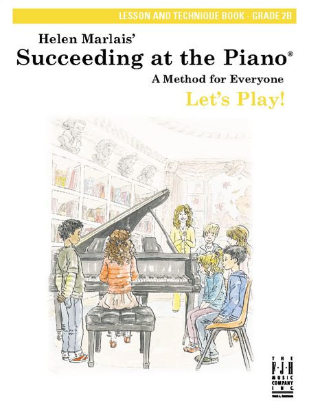 Succeeding at the Piano! , Lesson and Technique Book, Grade 2B, without CD