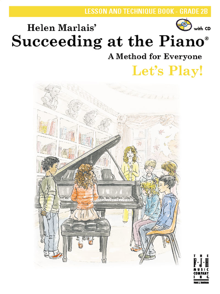 Succeeding at the Piano Lesson and Technique Book, Grade 2B, with CD