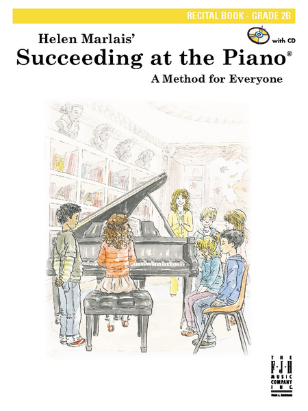 Succeeding at the Piano! , Recital Book, Grade 2B (NFMC)