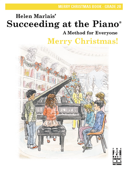 Succeeding at the Piano Merry Christmas Book, Grade 2B