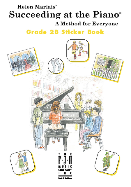 Succeeding at the Piano! , Sticker Book, Grade 2B
