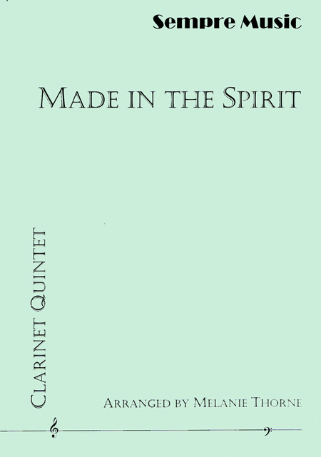 Made In The Spirit