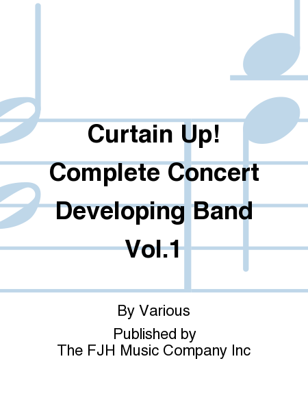 Curtain Up! Complete Concert Developing Band Vol.1