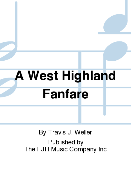 A West Highland Fanfare