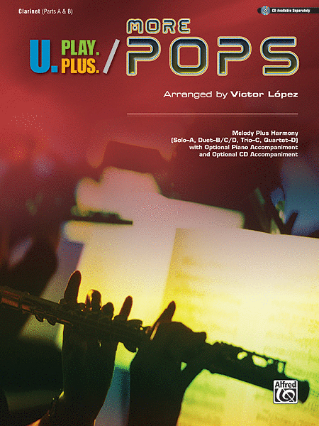 U.Play.Plus More Pops -- Melody Plus Harmony