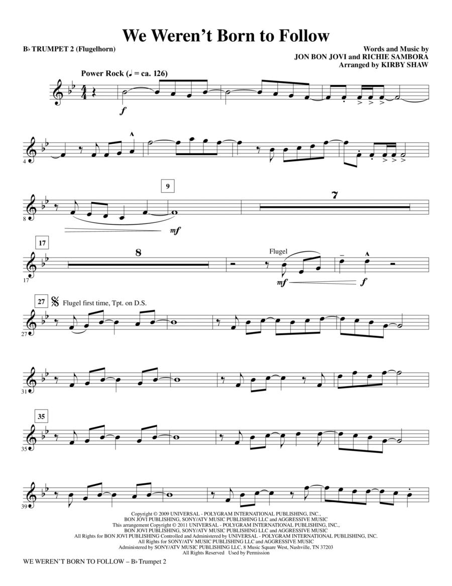 We Weren't Born To Follow - Bb Trumpet 2 (Flugelhorn)