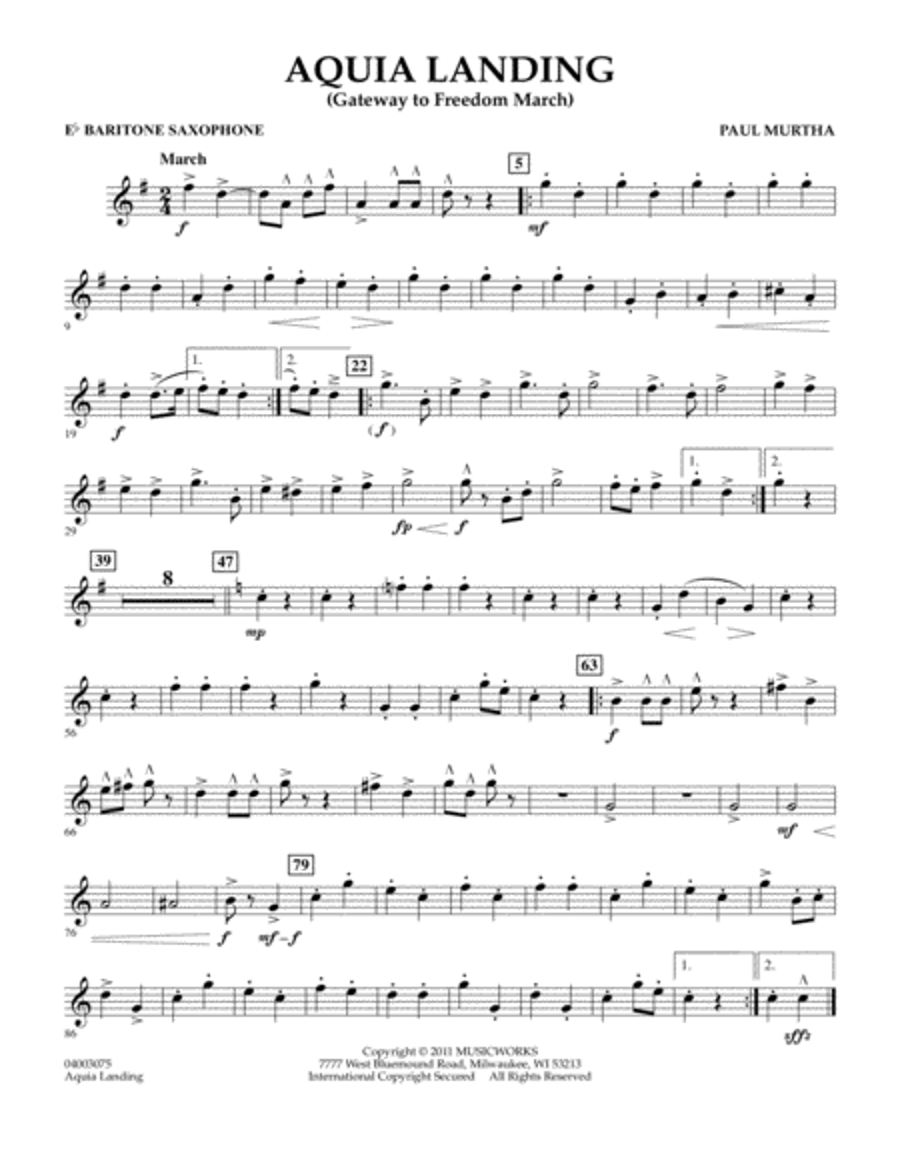 Aquia Landing (Gateway To Freedom March) - Eb Baritone Saxophone