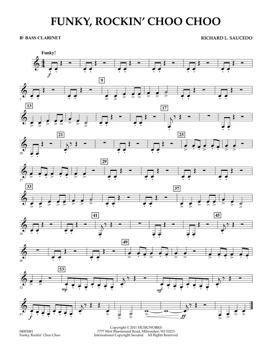 Funky, Rockin' Choo Choo - Bb Bass Clarinet