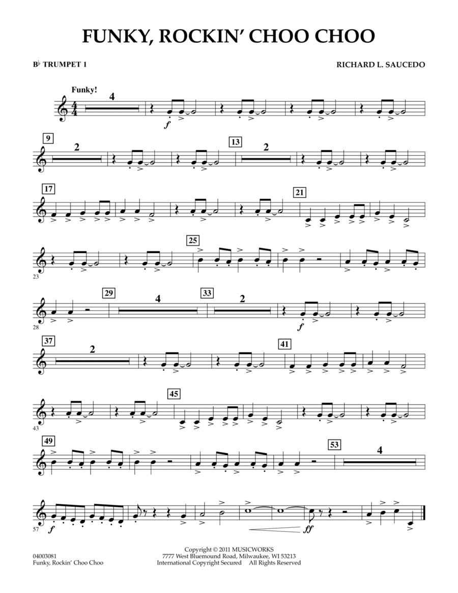 Funky, Rockin' Choo Choo - Bb Trumpet 1