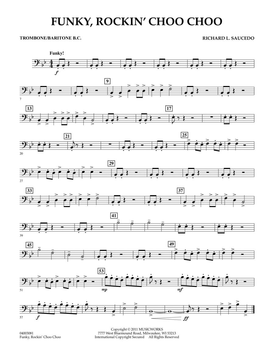 Funky, Rockin' Choo Choo - Trombone/Baritone B.C.