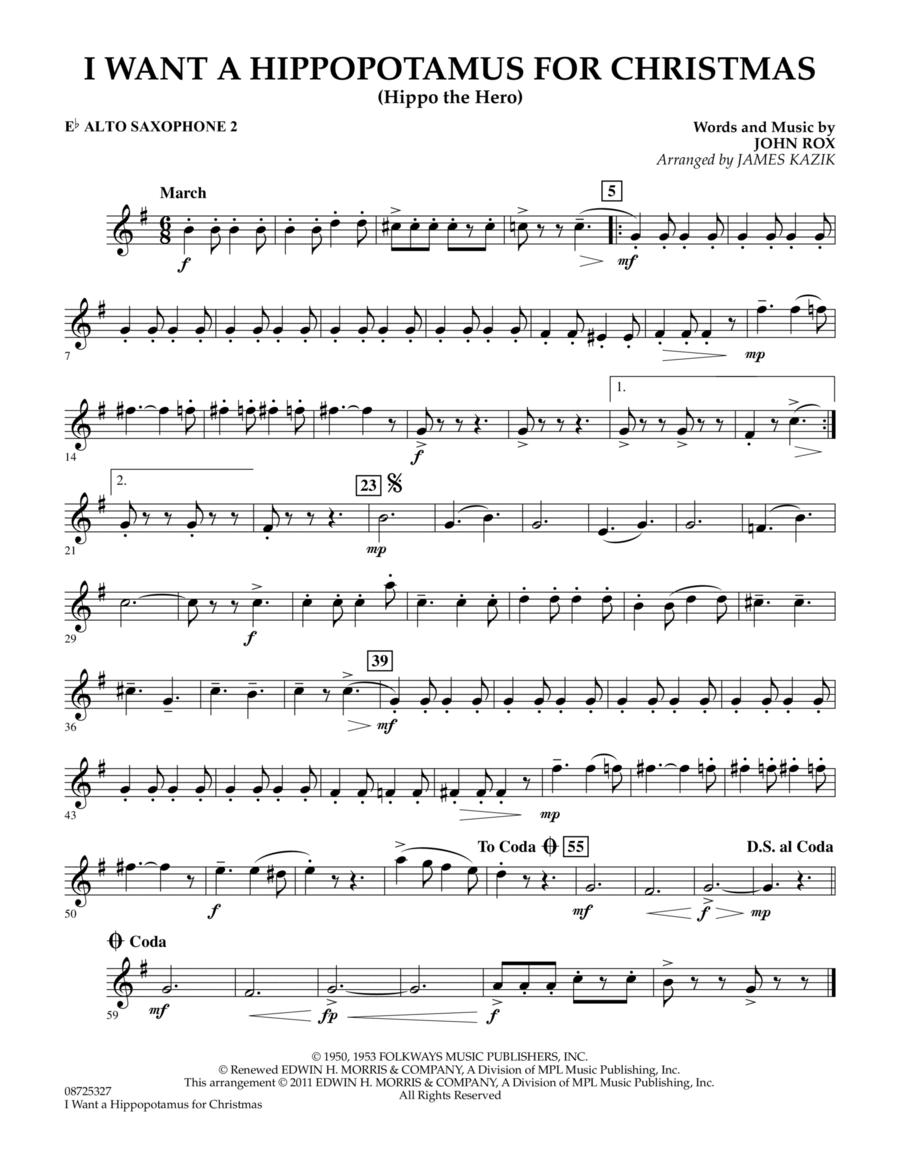 I Want A Hippopotamus For Christmas - Eb Alto Saxophone 2