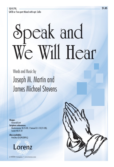 Speak and We Will Hear