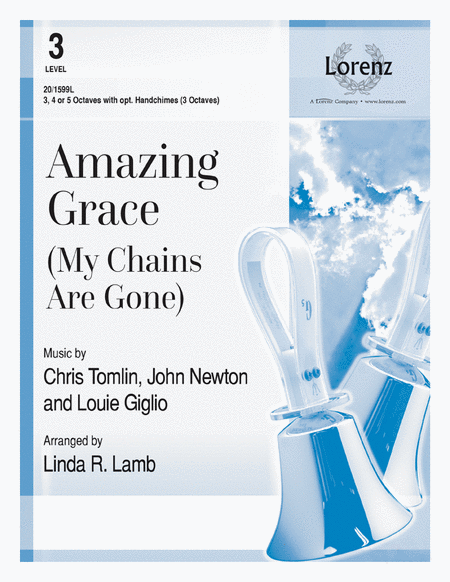 Amazing Grace (My Chains Are Gone)