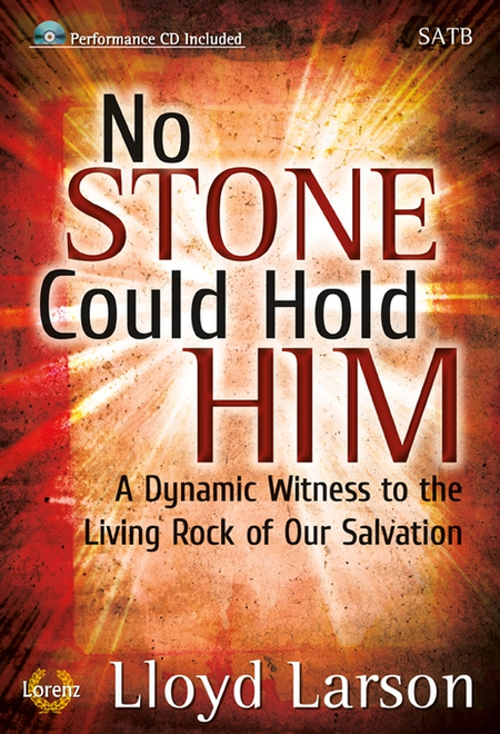 No Stone Could Hold Him - SATB Score with Performance CD