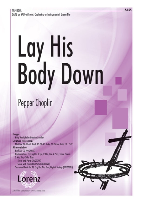 Lay His Body Down