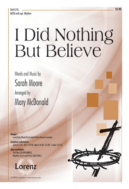 I Did Nothing But Believe