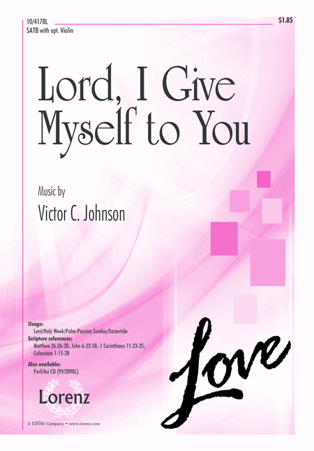 Lord, I Give Myself to You