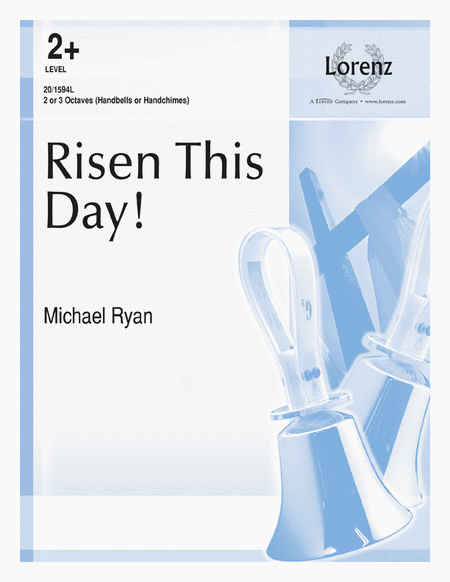 Risen This Day!