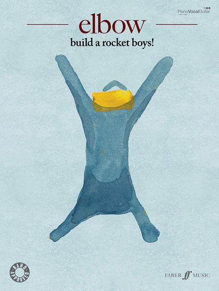 Elbow -- Build a Rocket Boys!