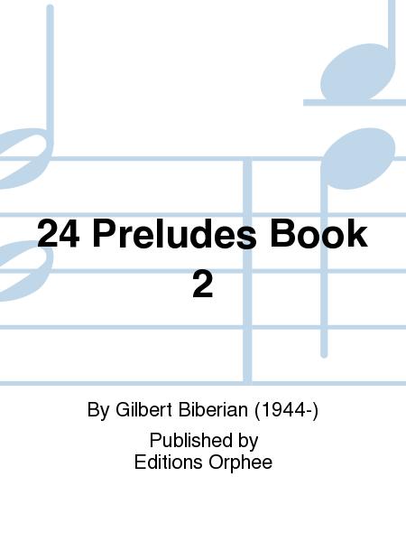 24 Preludes Book 2