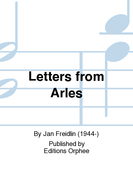 Letters from Arles