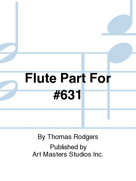 Flute Part For #631