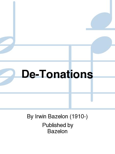 De-Tonations