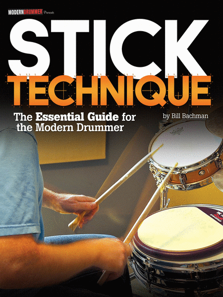 Modern Drummer Presents Stick Technique