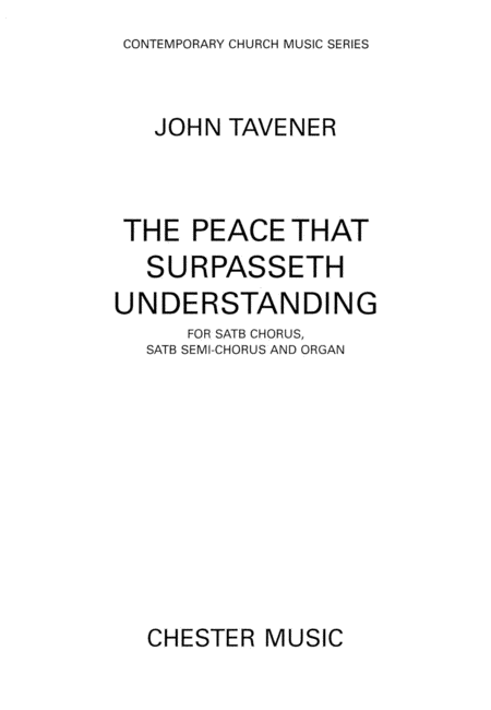 The Peace That Surpasseth Understanding For Satb Chorussatb Semi-chorus And Organ