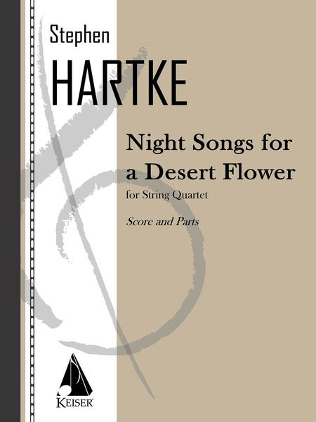 Night Songs for a Desert Flower