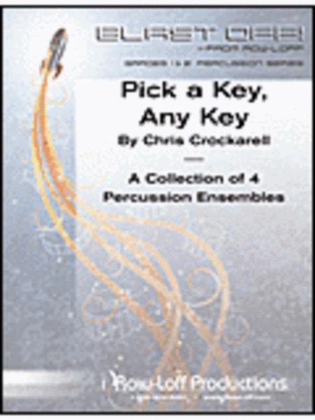 Pick A Key, Any Key