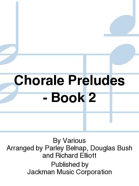 Chorale Preludes - Book 2