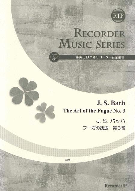 The Art of the Fugue No. 3