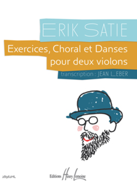 Exercices, Choral et Danses
