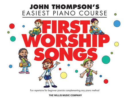 First Worship Songs