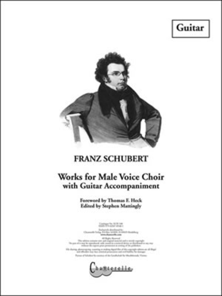 Franz Schubert - Works for Male Voice Choir and Guitar