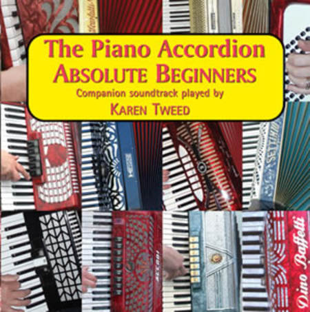 The Piano Accordion - Absolute Beginners