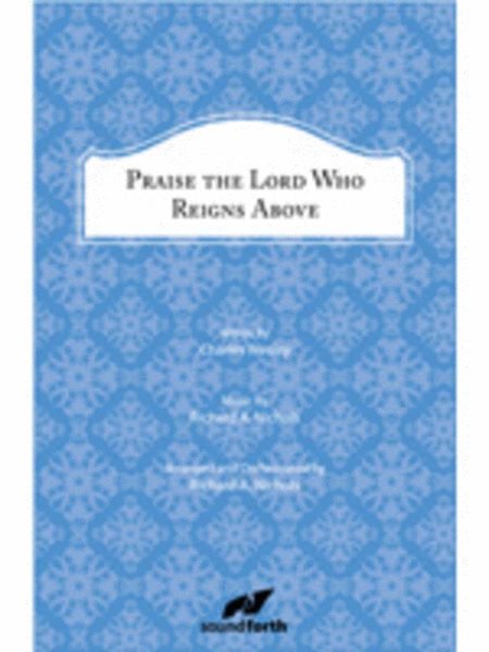 Praise the Lord Who Reigns Above