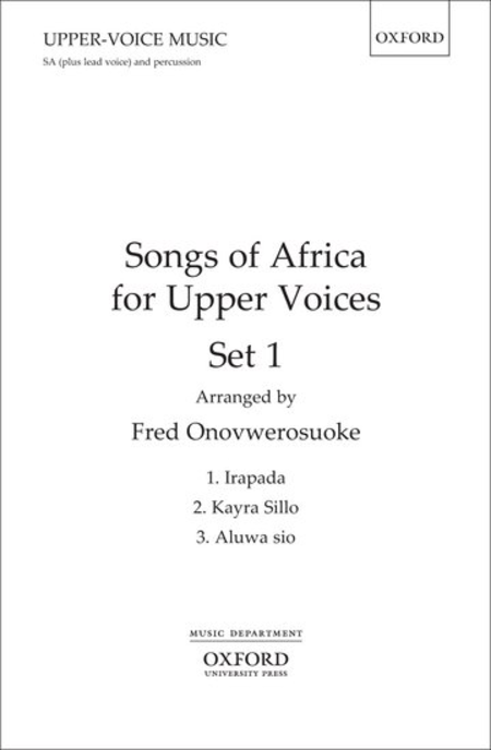 Songs of Africa for Upper Voices Set 1