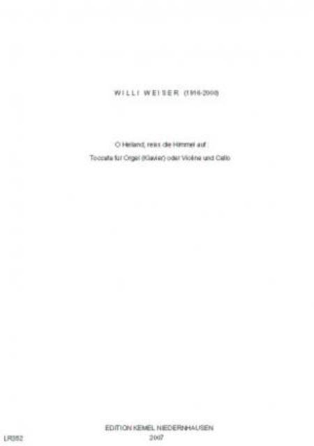 O Heiland, reiss die Himmel auf : Toccata fur Orgel (Klavier) oder Violine und Cello