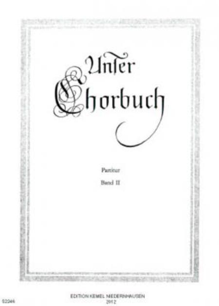 Unser Chorbuch : Band II, Volksliedsatze