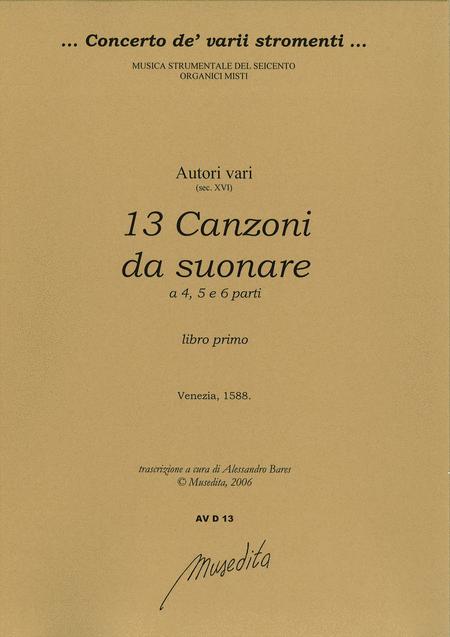 13 Canzoni da suonare a 4, 5, 6 parti (libro primo - Venezia, 1588)