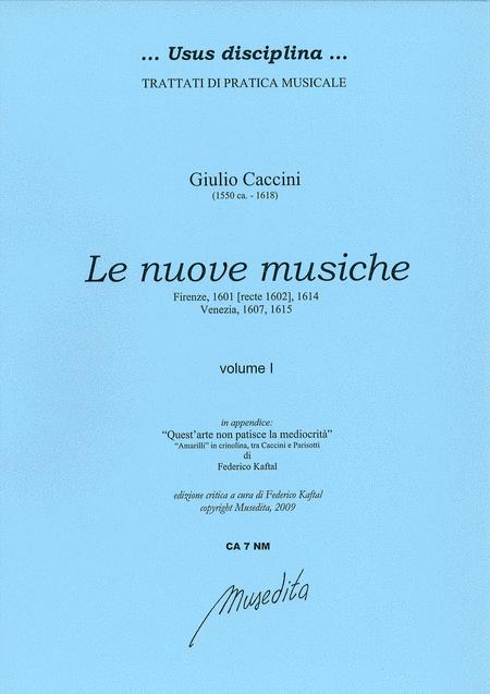 Le nuove musiche (Firenze, 1601, 1614; Venezia 1607, 1615)