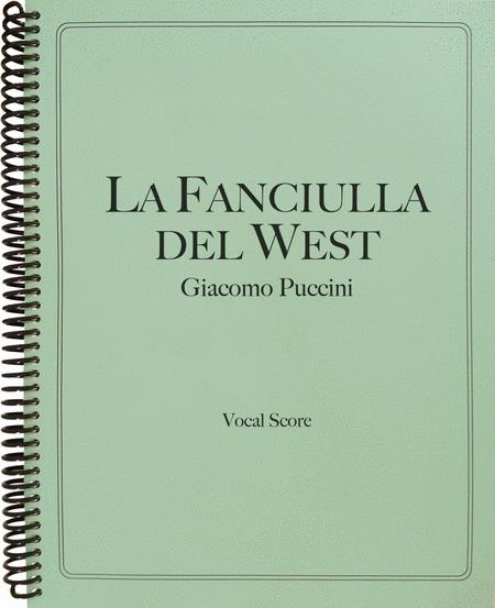 La Fanciulla del West (Vocal Score)
