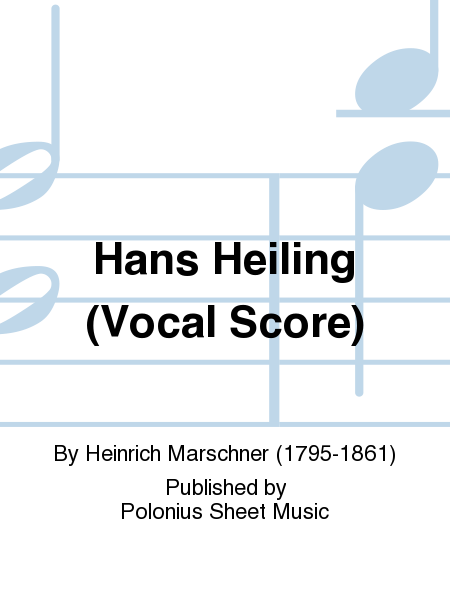 Hans Heiling (Vocal Score)