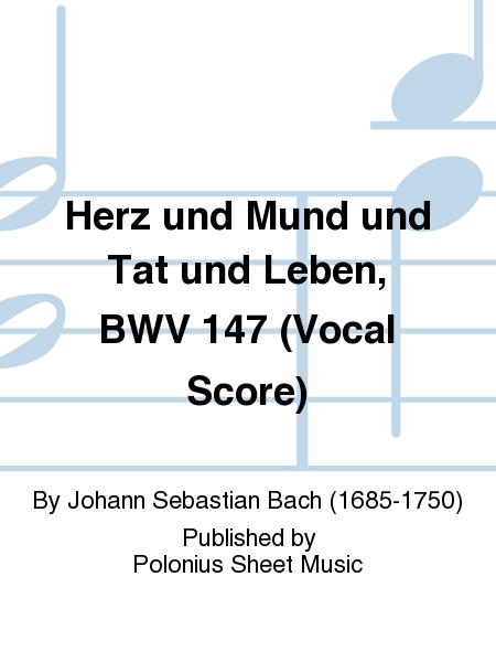 Herz und Mund und Tat und Leben, BWV 147 (Vocal Score)